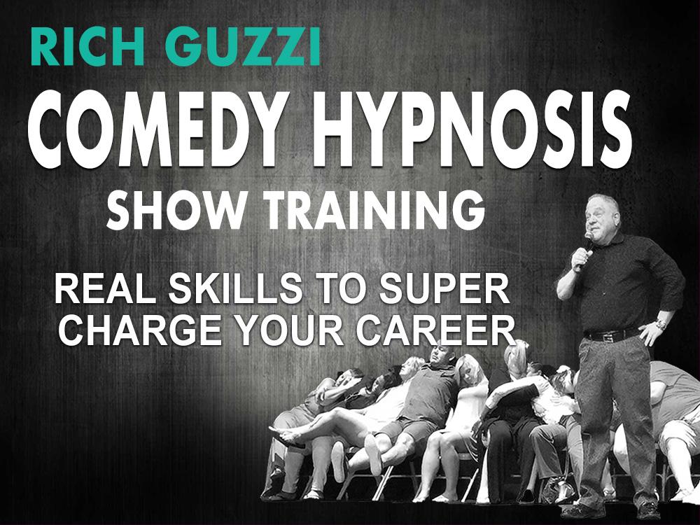 Rich Guzzi Advanced Comedy Hypnosis Show Training